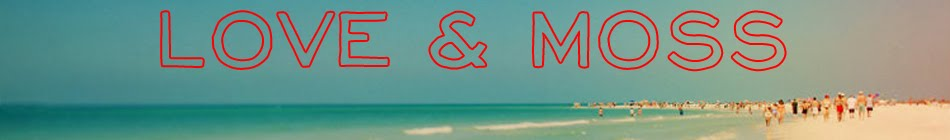 love & moss