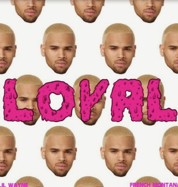 Chris Brown - Loyal