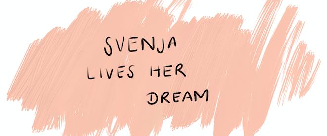Svenja Lives Her Dream