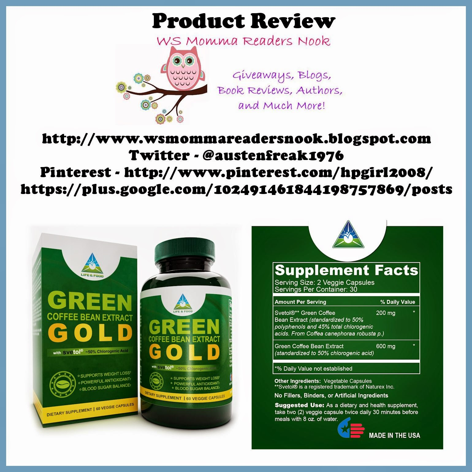 http://www.amazon.com/Green-Coffee-Bean-Extract-GOLD/dp/B008W9RQ30/ref=sr_1_1?ie=UTF8&qid=1415161376&sr=8-1&keywords=life+and+food+green+coffee+bean
