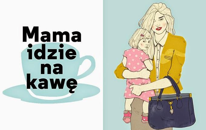 Mama idzie na kawę