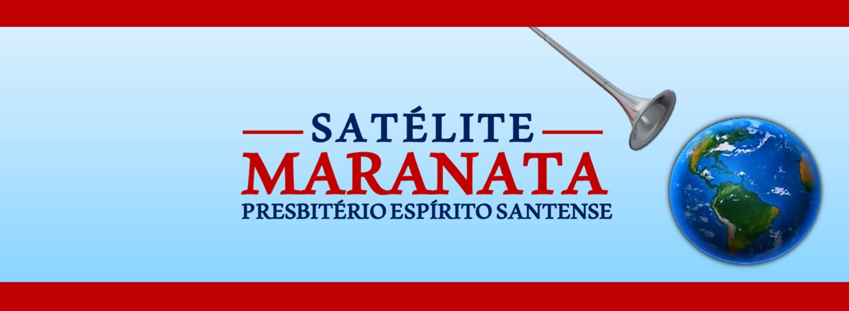 SATÉLITE MARANATA