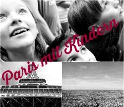 Reisen mit Kindern Paris