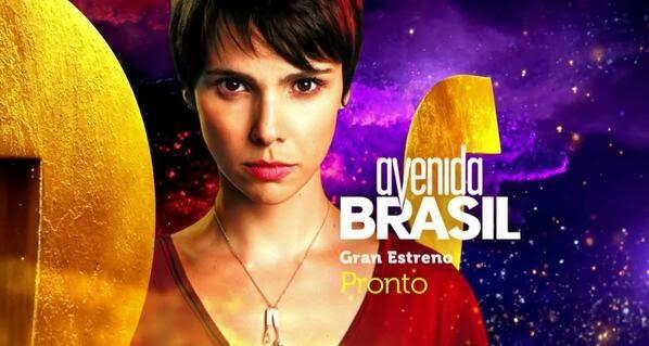 ... , muy pronto, la exitosa telenovela brasileña ¨Avenida Brasil