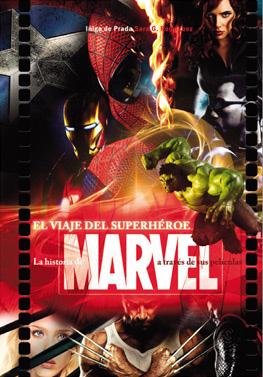 La Historia Secreta de Marvel en el cine