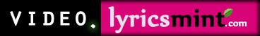 Lyricsmint Videos