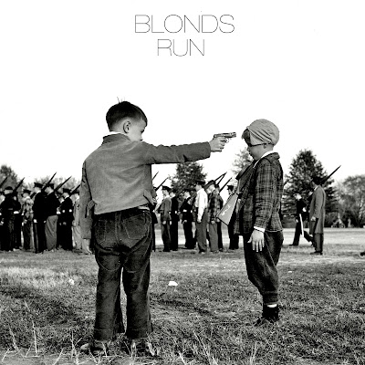"BLONDS ""Run"""
