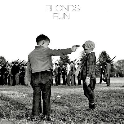 "BLONDS ""Run"""