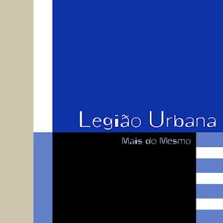 Legião Urbana - Mais do Mesmo CD Capa