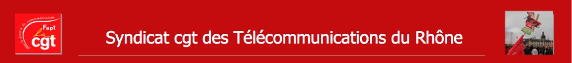 Syndicat CGT des Télécommunications Rhône