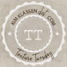 Texture Tuesday - Kim Klassen