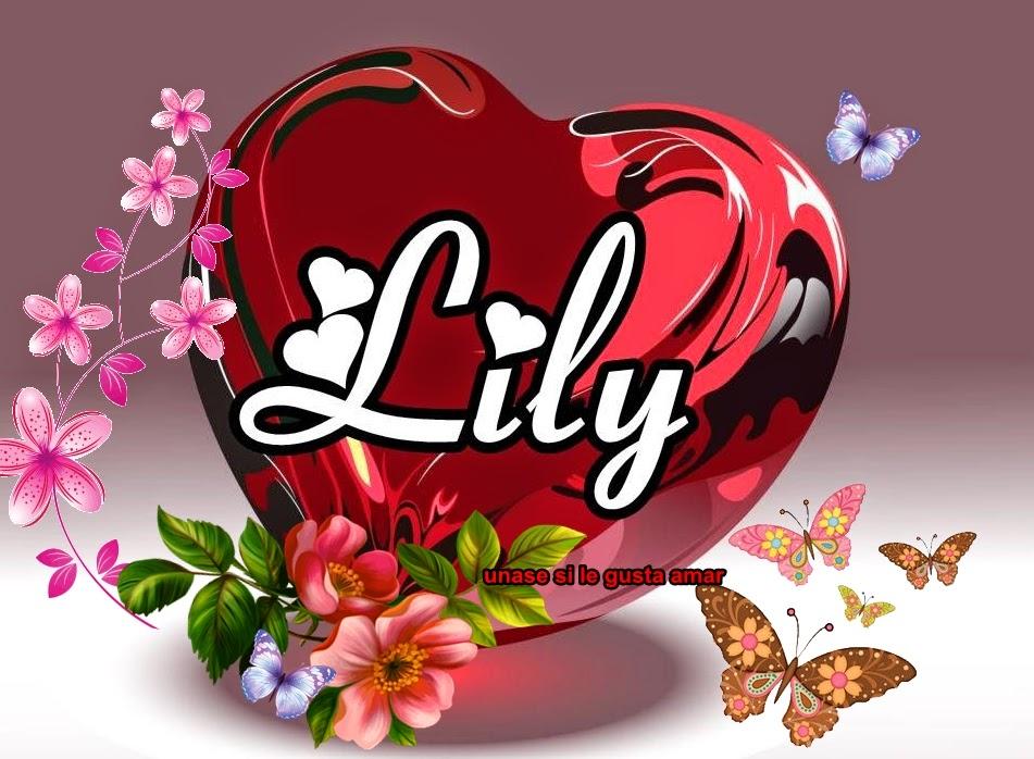 Resultado de imagen para imagenes con el nombre de lily