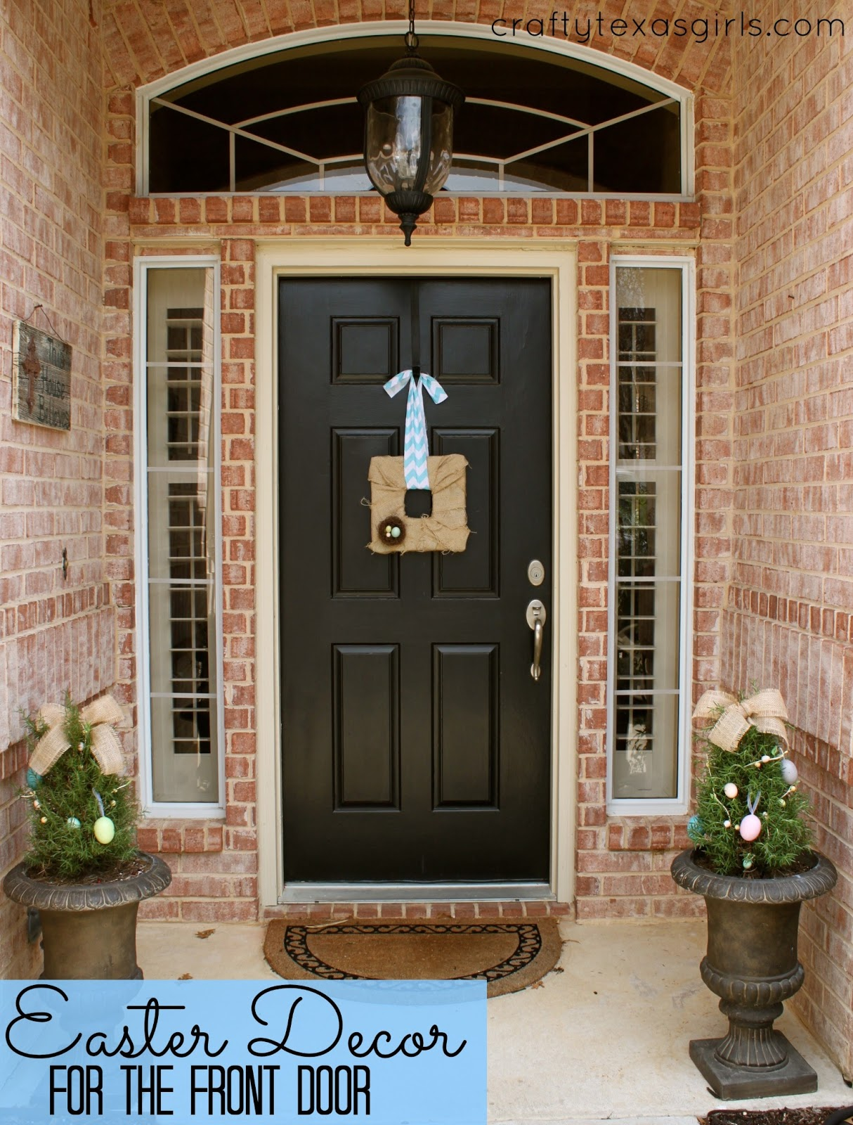 & Crafty Texas Girls: Craft It: Easter Decor for the Front Door