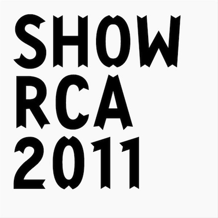Royal College of Art Show 2011, London,  24 June - 3 July