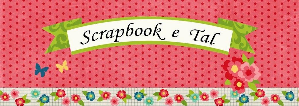 Scrapbook e Tal