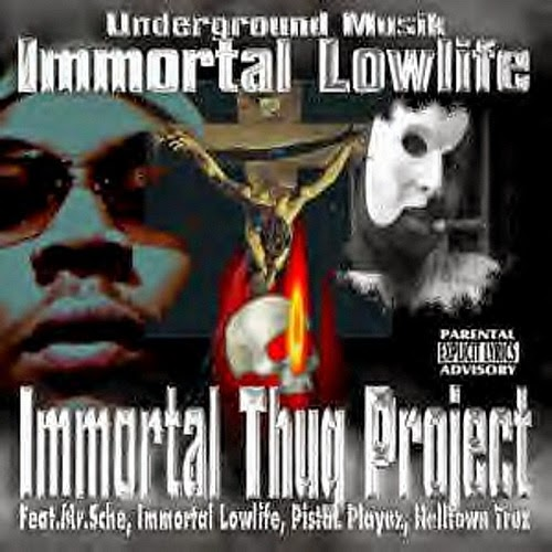 Immortal Lowlife - Immortal Thug Project (1999