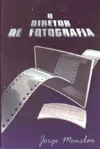 O Diretor de Fotografia