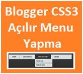 Blogger CSS3 Açılır Menu Yapma
