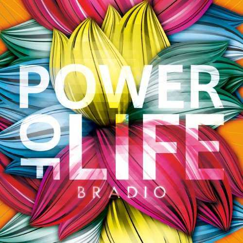 [Album] BRADIO – Power Of Life (2015.06.03/MP3/RAR)
