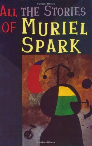 http://www.amazon.com/All-Stories-Muriel-Spark/dp/081121494X/ref=sr_1_5?s=books&ie=UTF8&qid=1407162719&sr=1-5&keywords=Muriel+Spark+books