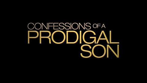 Trailer of Confessions of a Prodigal Son