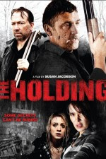 The Holding (2011) online y gratis