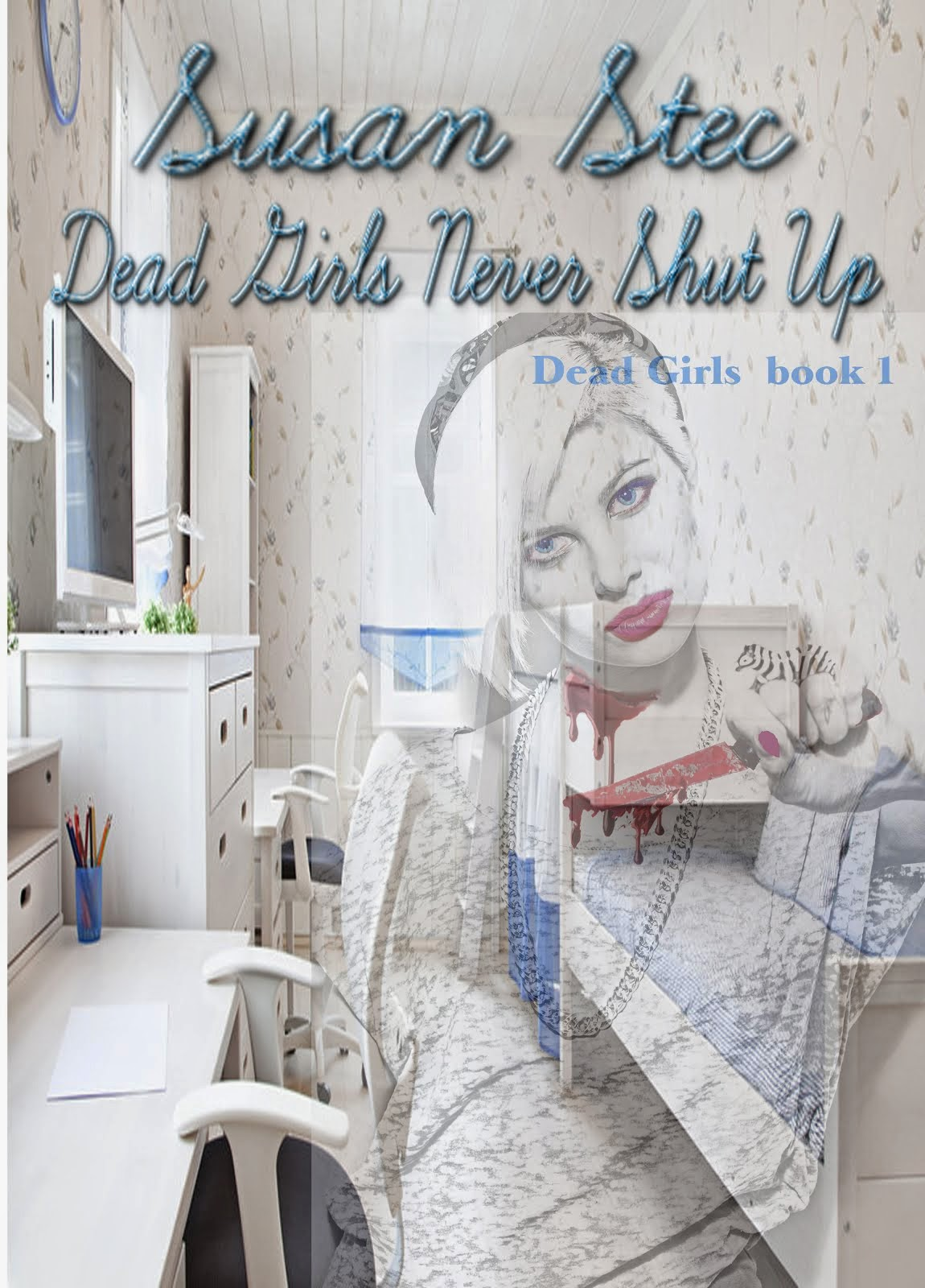 Dead Girls Never Shut Up
