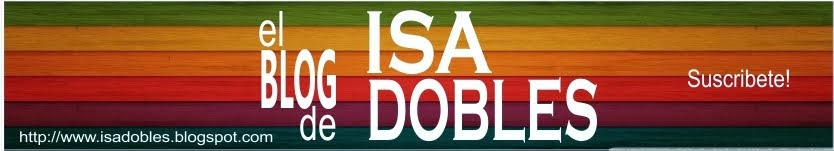Blog de Isa Dobles