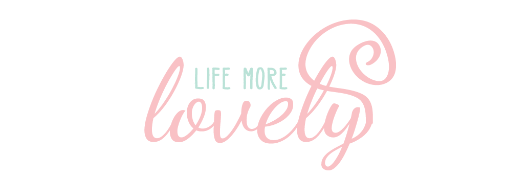 Life More Lovely