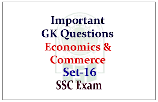 Important GK Questions from Economics & Commerce for SSC Exam