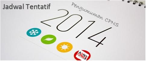 Jadwal Tentatif Pengadaan dan Pelaksanaan Tes CPNS 2014
