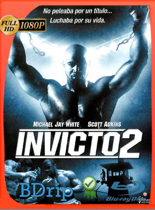 INVICTO 2 (2006) BDRip [1080P] [Latino] [GoogleDrive] [RangerRojo]