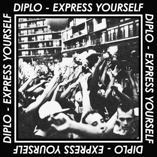 diplo express yourself+(1) Diplo   Express Yourself EP (Album Stream)