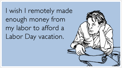 Some funny sayings for labor day | Best Holiday Pictures