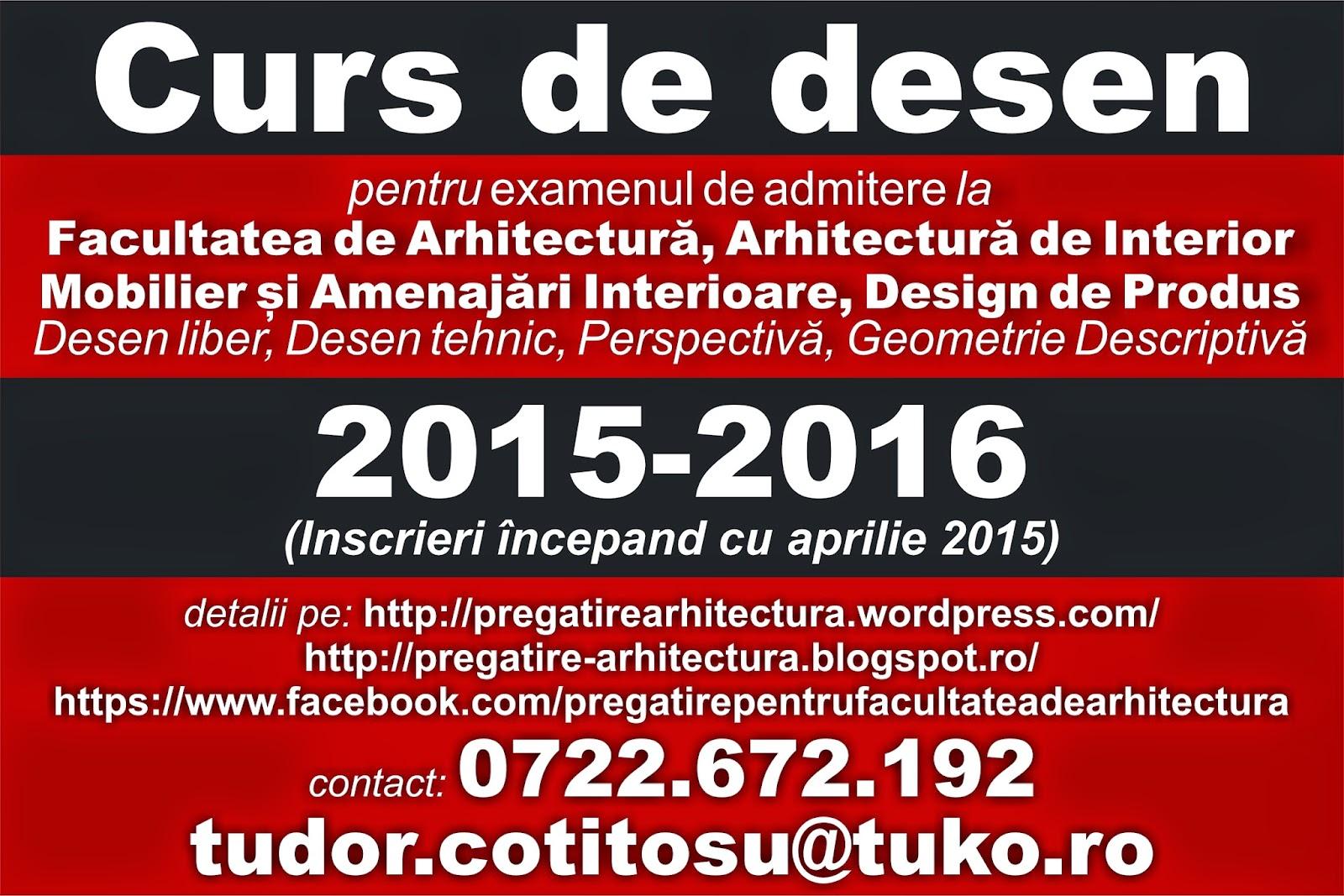 Curs de desen admitere arhitectura 2015-2016