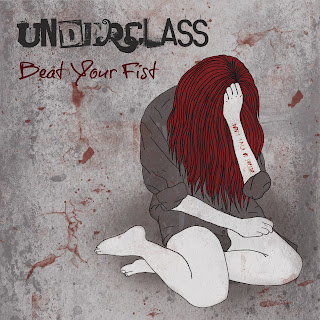 Underclass - Beat Your Fist