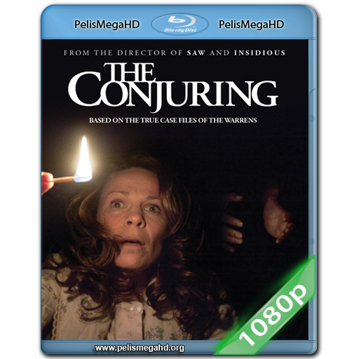 EXPEDIENTE WARREN [THE CONJURING] (2013) FULL 1080P HD MKV ESPAÑOL LATINO