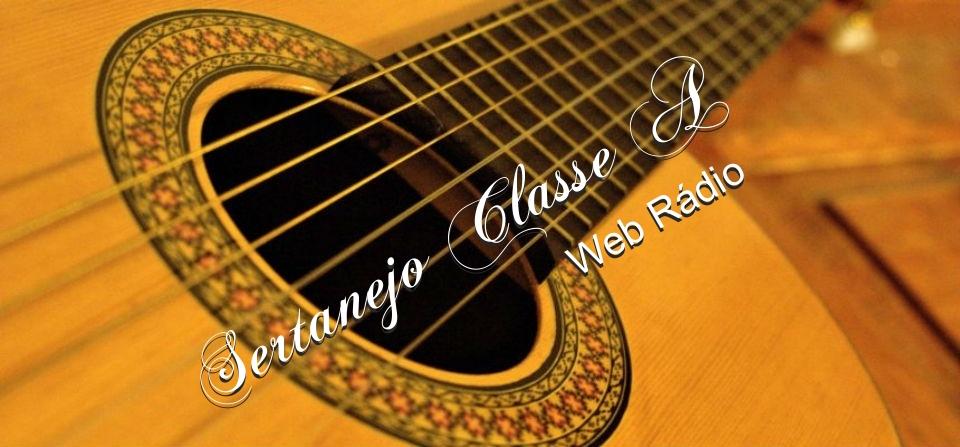 Sertanejo Classe A Web Rádio
