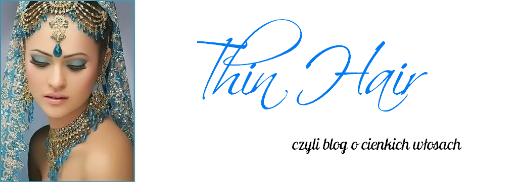 Thin hair - czyli blog o cienkich włosach
