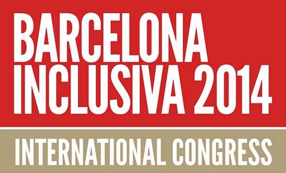 I Congreso Internacional por una Sociedad Inclusiva, Barcelona Mayo 2014