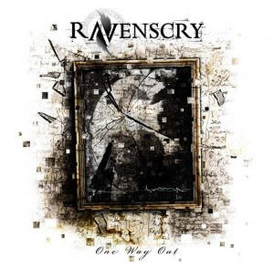 Album Review Ravenscry - One Way Out (2011)