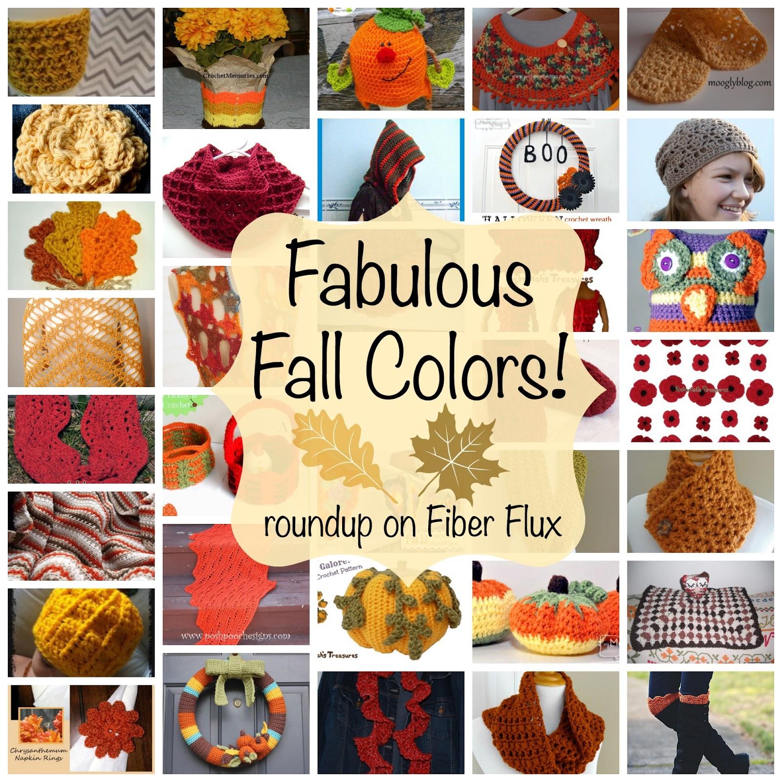 Fiber Flux: Fabulous Fall Color! Over 30 Free Crochet Patterns...