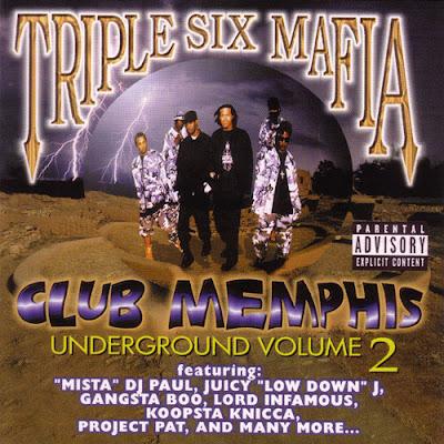 Three 6 Mafia – Club Memphis: Underground Volume 2 (CD) (1999) (FLAC + 320 kbps)
