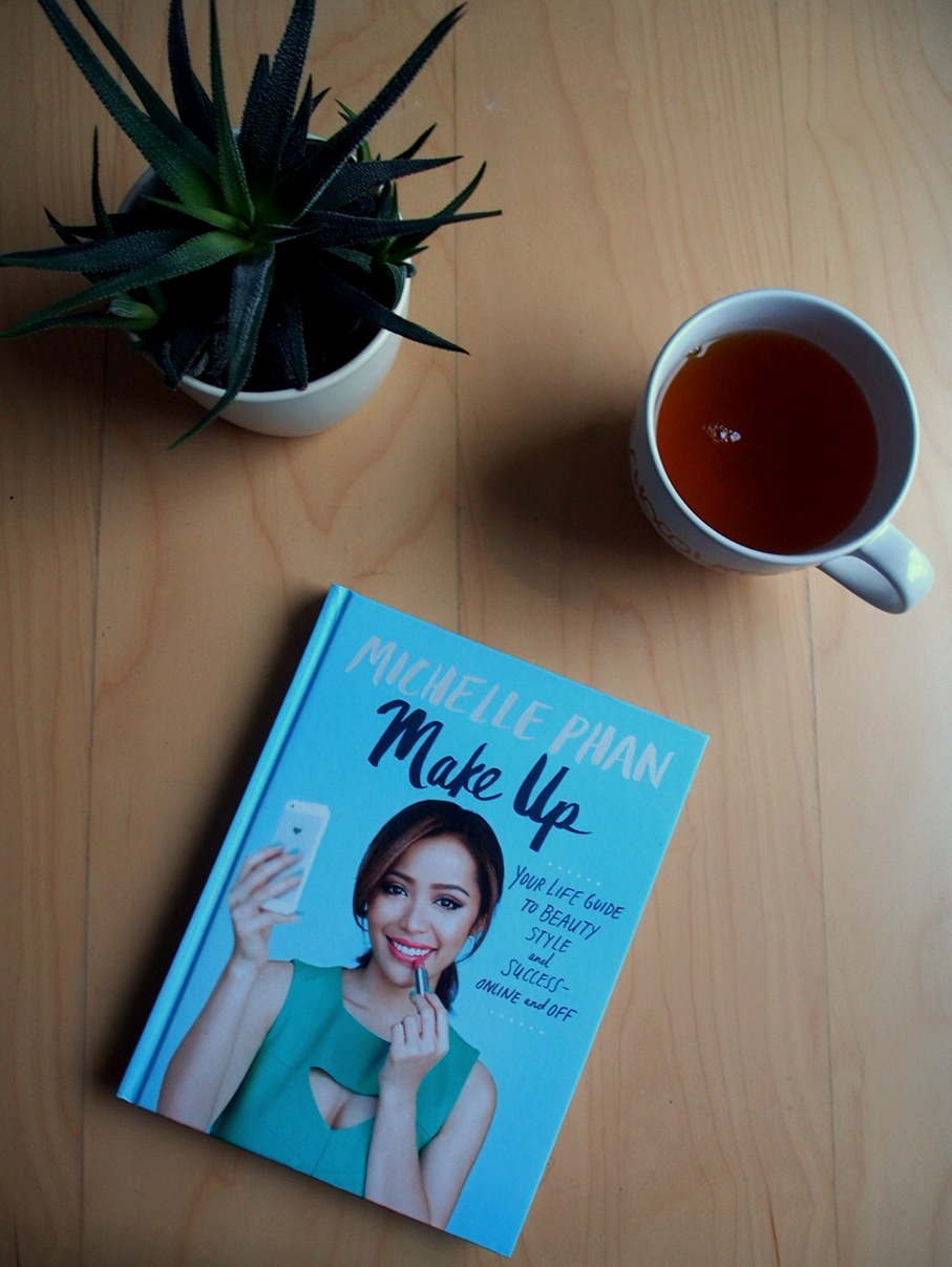Book recommendation: 'Make up: Your Life Guide to Beauty, Style and Success- Online and Off' by Michelle Phan.
