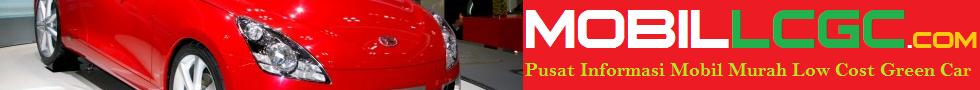 Mobil LCGC | Info Mobil Murah LCGC, Harga Mobil LCGC, Promo Mobil Murah