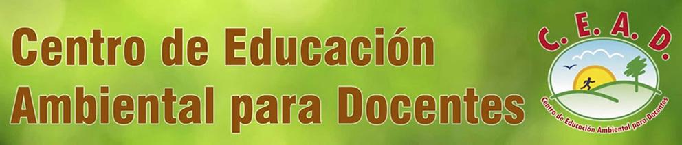 CEAD/Centro de Educación Ambiental para Docentes