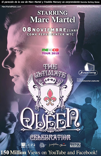 Marc Martel y The Ultimate Queen Celebration 2019 Mexico Tour : 8 de noviembre Pepsi Center WTC