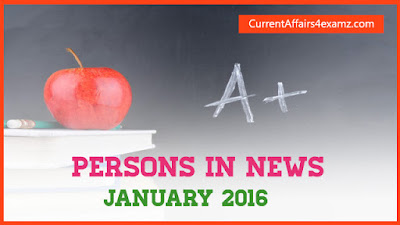 Persons in News January 2016