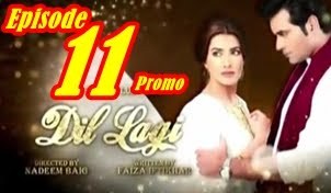 Dil Lagi Episode 11 Promo by Ary Digital