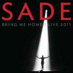 Sade – Bring Me Home: Live 2011 2012